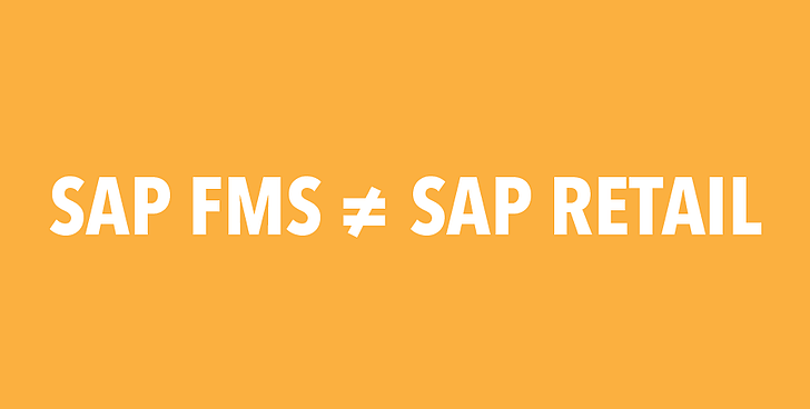 sap fms is not the same as sap retail
