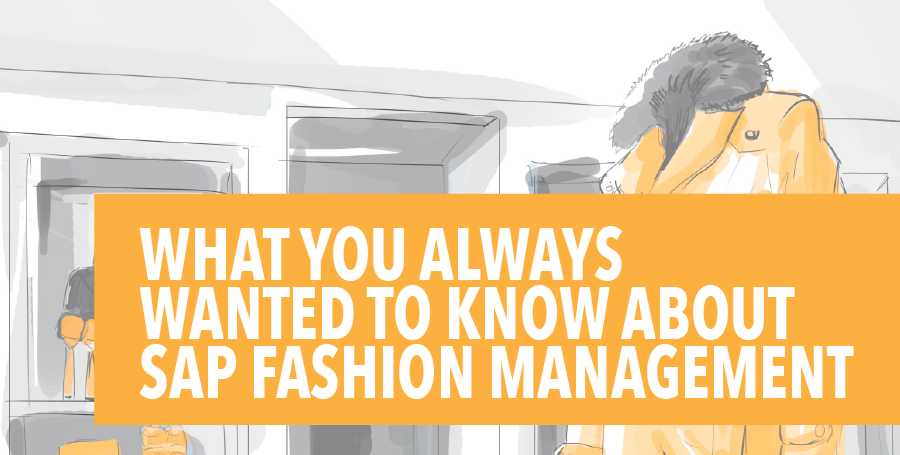 Blog_Thumbnails_Resized_09_Webinar_Recap_-_What_You_Always_Wanted_to_Know_About_SAP_Fashion_Management.png