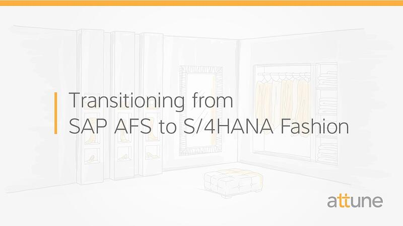 Transitioning from SAP AFS to S/4HANA Fashion