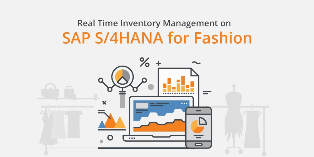 real time inventory management for S/4HANA for Fashion