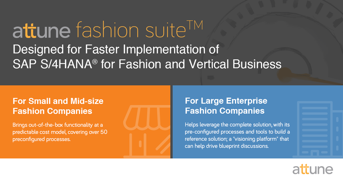 designed for a faster implementation of SAP S/4HANA for Fashion and Vertical Business